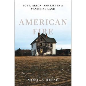 Keswick Life | August 2017 | Bookworm | American Fire